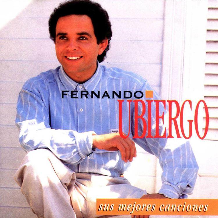Fernando Ubiergo Cartula Frontal de Fernando Ubiergo Sus Mejores