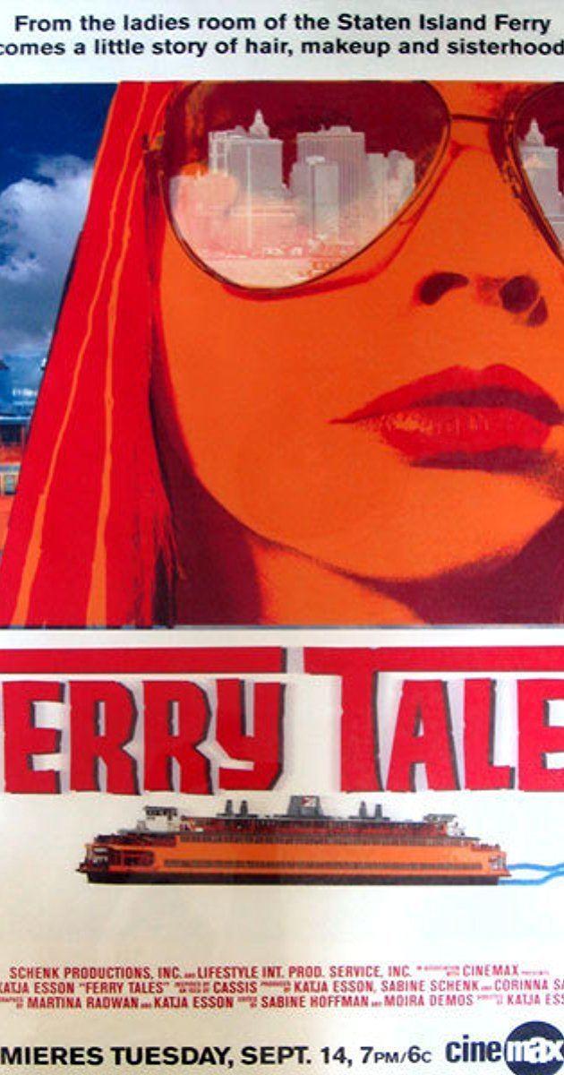 Ferry Tales Ferry Tales 2003 IMDb