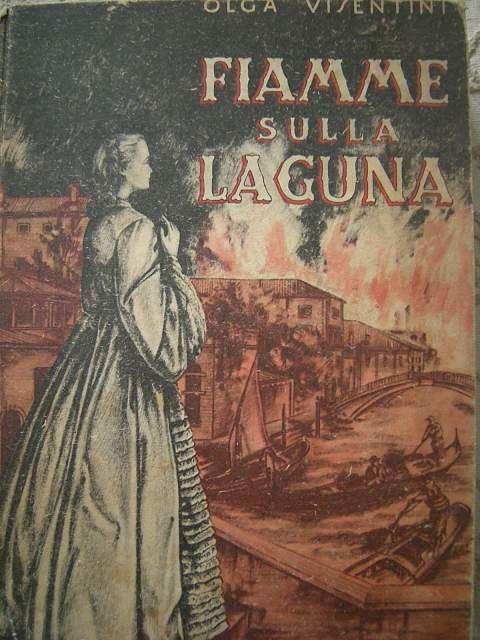 Fiamme sulla laguna Fiamme sulla lagunaquot di Olga Visentini a Parma Kijiji
