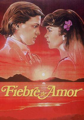 Fiebre de Amor (film) divademexicocomimagenesFIEBREwebfiebreposter