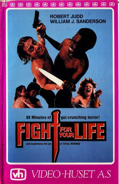 Fight for Your Life CULT MOVIES DOWNLOAD FIGHT FOR YOUR LIFE 1977