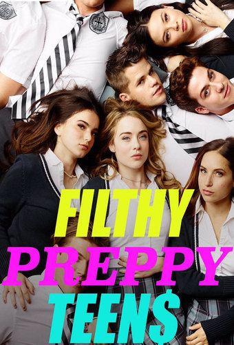 Filthy Preppy Teen$ Preppy Teen
