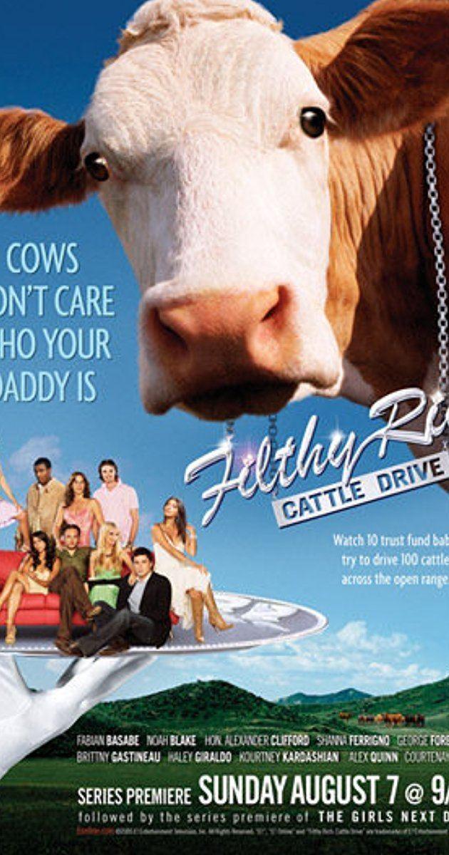 Filthy Rich: Cattle Drive Filthy Rich Cattle Drive TV Series 2005 IMDb