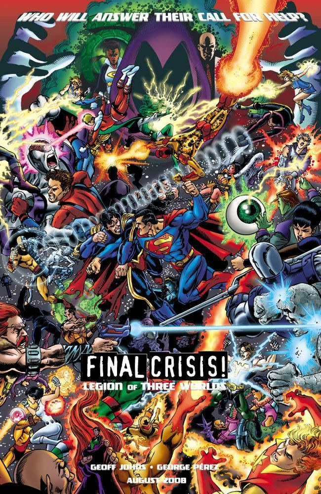 Final Crisis: Legion of 3 Worlds SOMETHING TO LOOK FORWARD TO FINAL CRISIS LEGION OF 3 WORLDS