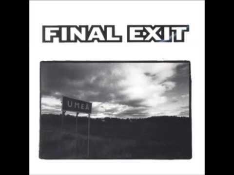Final Exit (band) httpsiytimgcomvi5PPIecUrsnUhqdefaultjpg