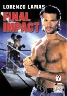 Final Impact (film) movie poster