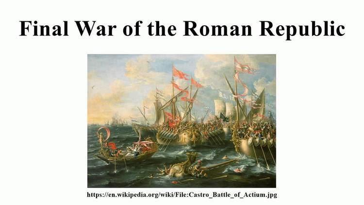 Final War of the Roman Republic httpsiytimgcomvicD8VpX4Yk48maxresdefaultjpg