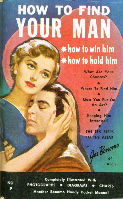 Find Your Man How to Find Your Man You know in case you misplaced him or