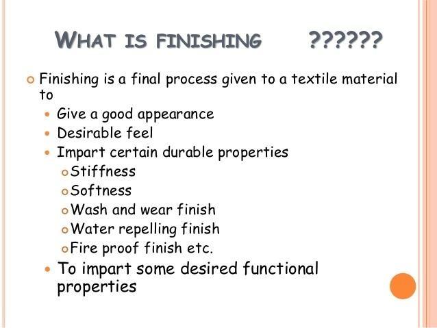 Finishing (textiles) Finishing