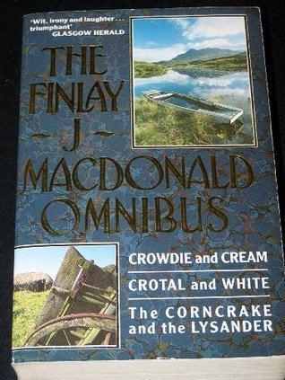 Finlay J. MacDonald The Finlay J Macdonald Omnibus by Finlay J Macdonald
