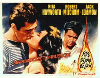 Fire Down Below (1957 film) Welcome to the Big Sleep Robert Mitchum Fire Down Below