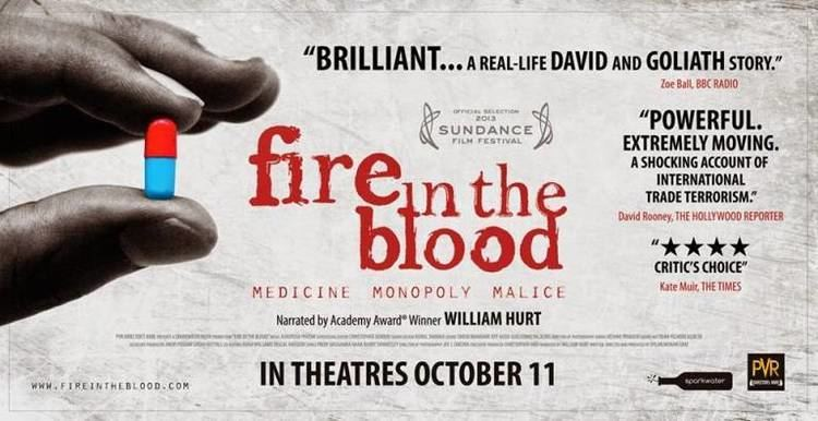 Fire in the Blood (2013 film) Recap Fire in the Blood by Dylan Gray