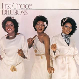 First Choice (band) Delusions First Choice album Wikipedia