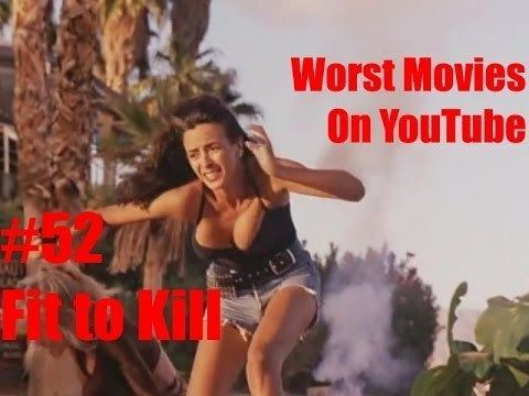 Fit to Kill Worst Movies On YouTube 52Fit to Kill Review YouTube