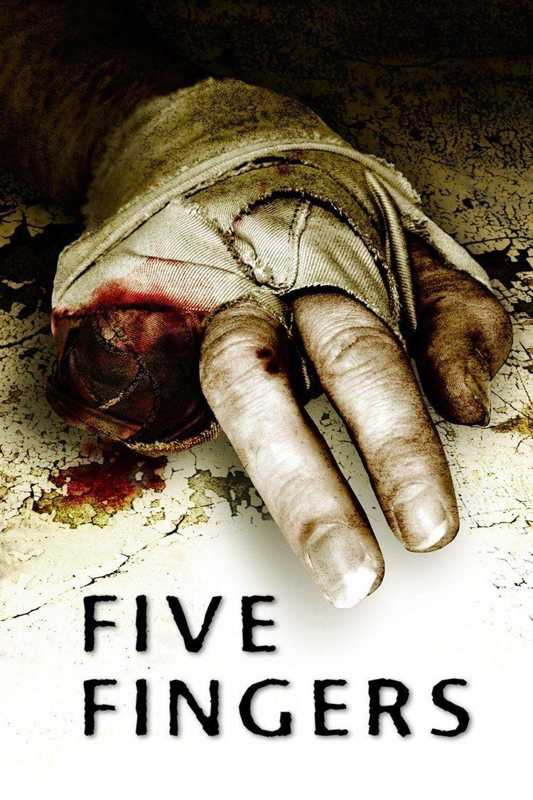 Five Fingers (2006 film) wwwgstaticcomtvthumbmovieposters159551p1595