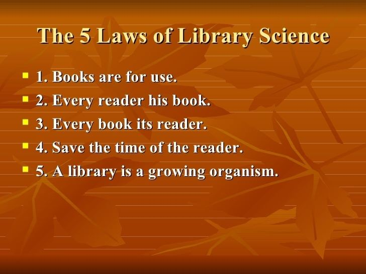 Five laws of library science Ranganathan and Reference Service in the Modern Library
