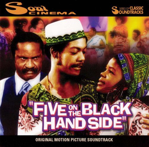 Five on the Black Hand Side Five on the Black Hand Side Original Soundtrack Songs Reviews