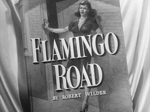 Flamingo Road (film) Flamingo Road 1949 title sequence YouTube