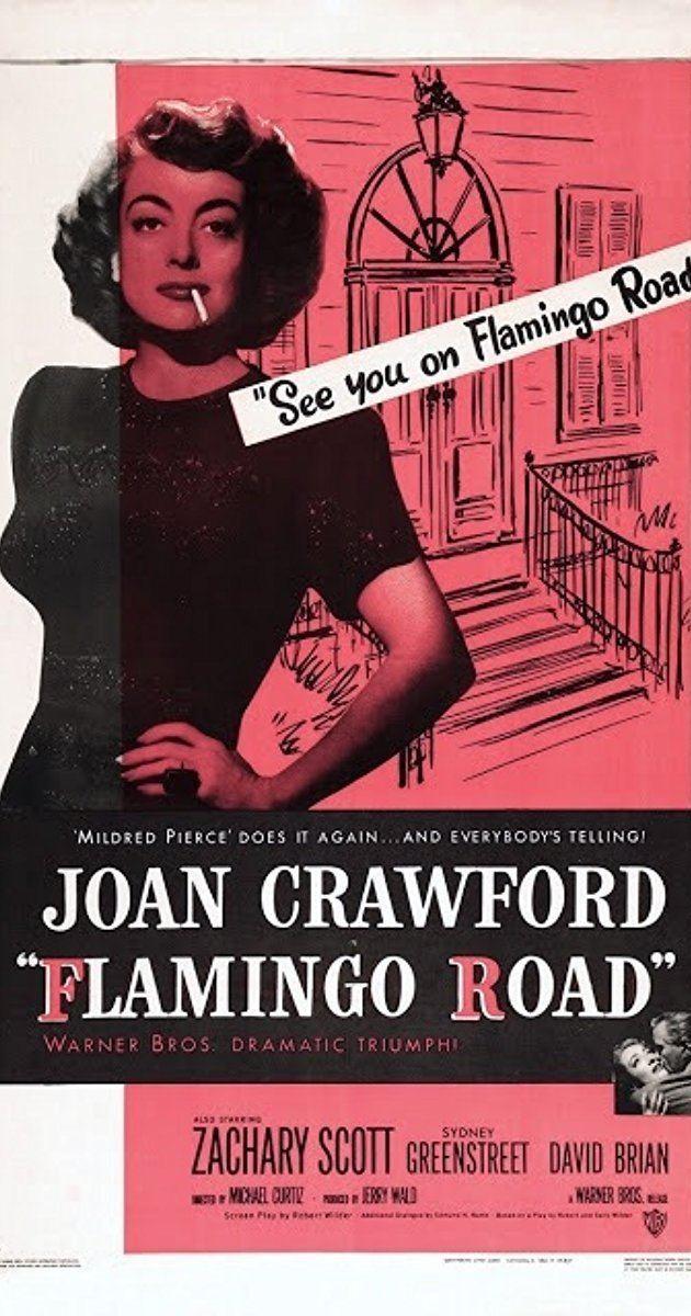 Flamingo Road (film) Flamingo Road 1949 IMDb