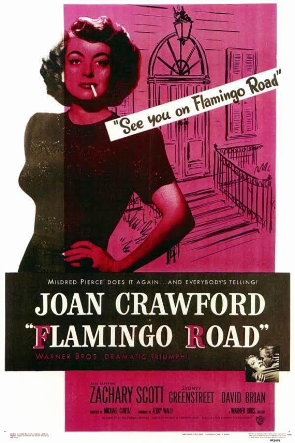 Flamingo Road (film) t3gstaticcomimagesqtbnANd9GcTOzlpKHfJpEvQpa4