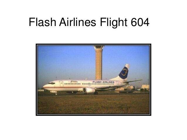 Flash Airlines Flight 604 Flash airlines flight 604