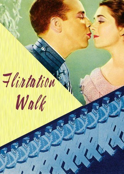 Flirtation Walk Movie Page Flirtation Walk