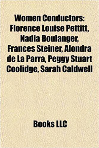 Florence Louise Pettitt Buy Women Conductors Florence Louise Pettitt Nadia Boulanger