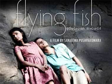 Flying Fish (film) Sri Lankan govt suspends film festival over film on Tamil conflict