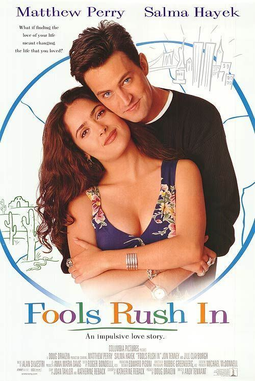 Fools Rush In (1997 film) Fools Rush In Movie Poster 1 of 3 IMP Awards