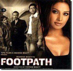 Footpath 2003 Hindi Movie MP3 Songs Download DOWNLOADMING