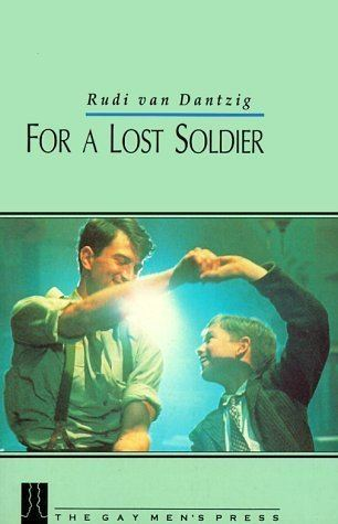 For a Lost Soldier For a Lost Soldier by Rudi van Dantzig