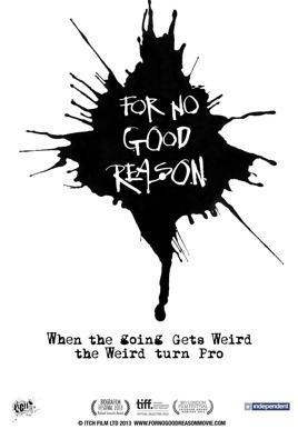 For No Good Reason For No Good Reason 2014 Movie Trailer MovieListcom