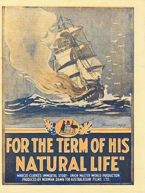 For the Term of His Natural Life (1927 film) FOR THE TERM OF HIS NATURAL LIFE 1927 Norman Dawn Movie Herald
