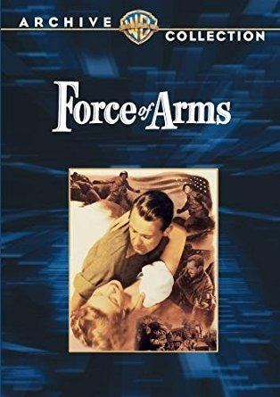 Force of Arms Amazoncom Force of Arms William Holden Nancy Olsen Frank