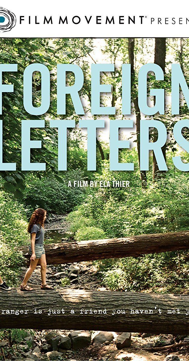 Foreign Letters Foreign Letters 2012 IMDb