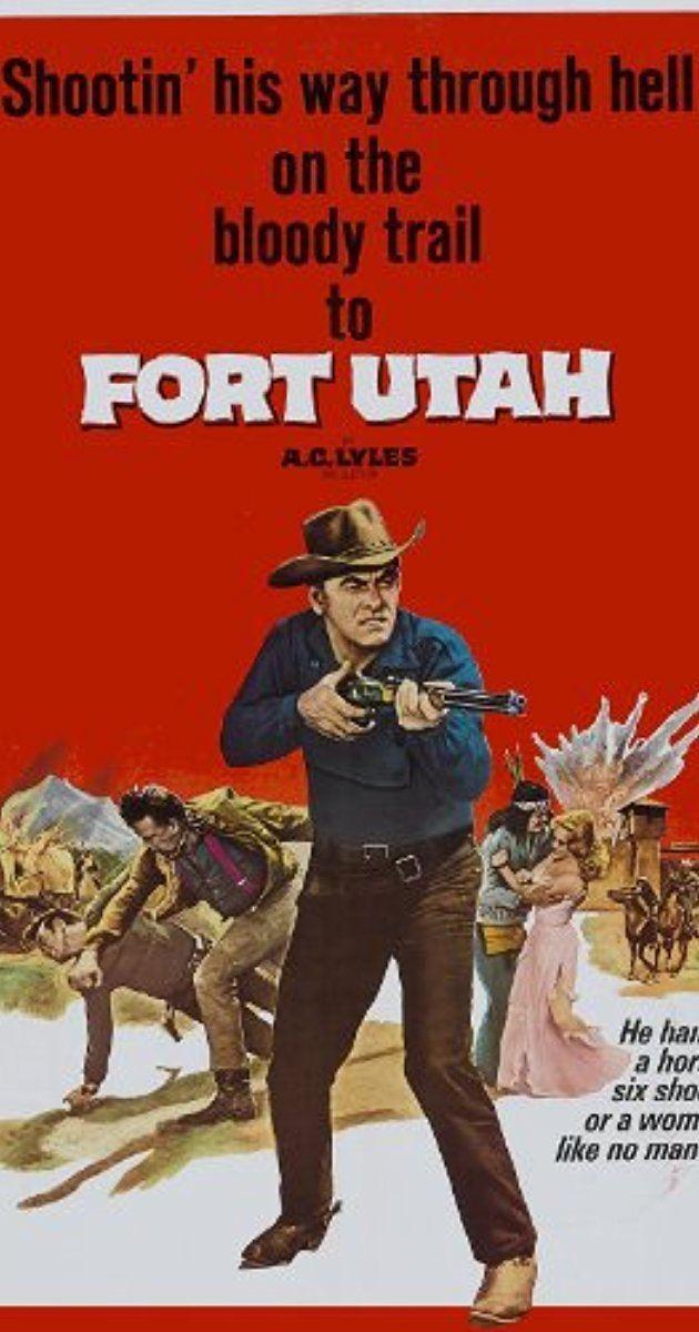 Fort Utah (film) Fort Utah 1967 IMDb