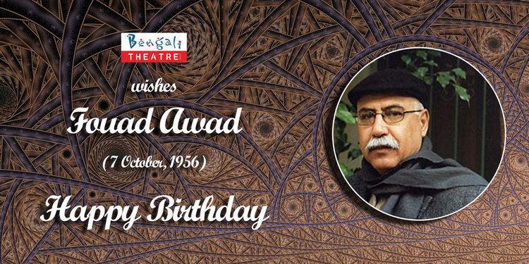 Fouad Awad Bengali Theatre Happy Birthday Fouad Awad