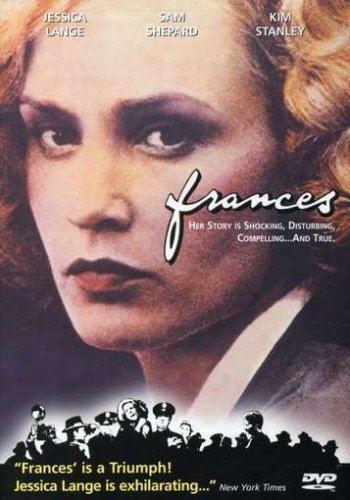 Frances (film) Amazoncom Frances Jessica Lange Kim Stanley Sam Shepard Bart
