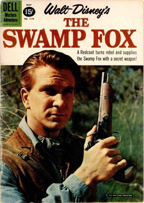 Francis Marion American History Through Walts Eyes The Swamp Fox TV Series 1959