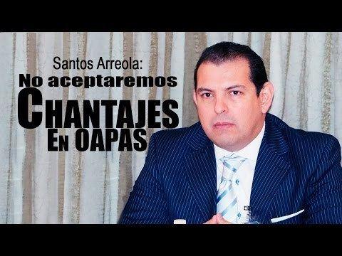 Francisco Santos Arreola No aceptaremos chantajes Francisco Santos Arreola YouTube