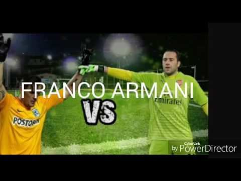Franco Armani FRANCO ARMANI VS DAVID OSPINA YouTube