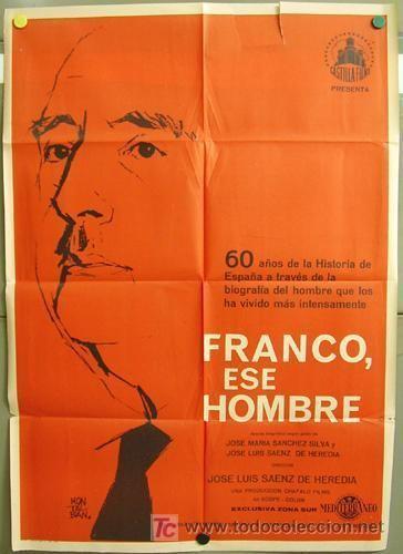 Franco, ese hombre t00539 franco ese hombre poster original 70x100 Comprar Carteles y