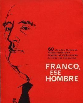 Franco, ese hombre httpsuploadwikimediaorgwikipediaenaa7Fra