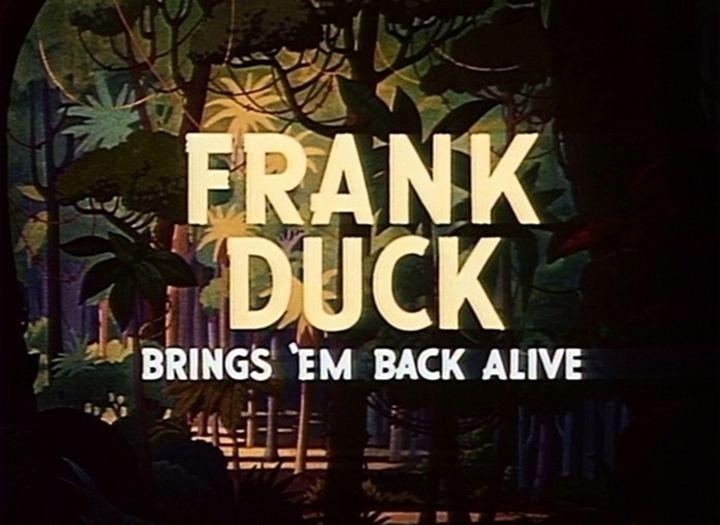 Frank Duck Brings 'Em Back Alive Frank Duck Brings em Back Alive 1946 The Internet Animation