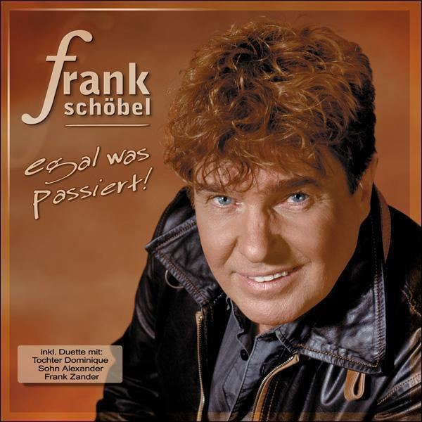 Frank Schöbel Frank Schbel Album Egal was passiert ZETTRECORDS ONLINE SHOP