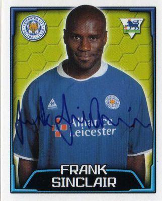 Frank Sinclair LEICESTER CITY Frank Sinclair 313 MERLIN S FA Premier