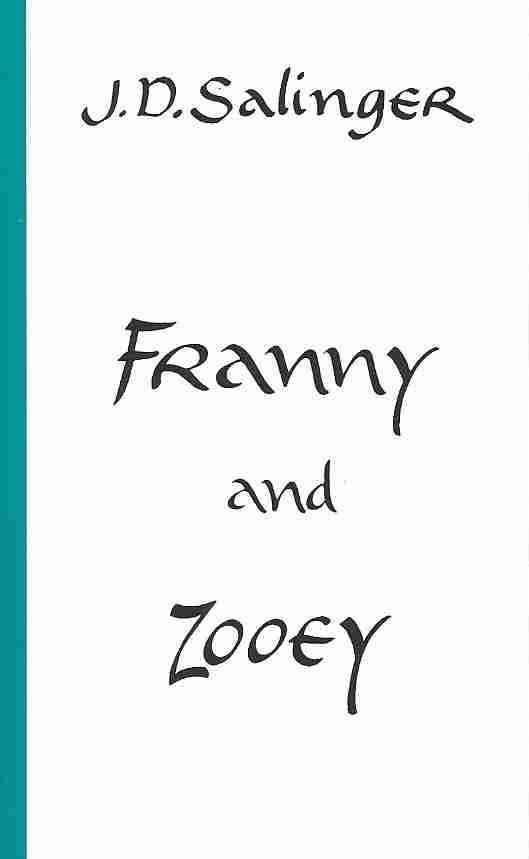 Franny and Zooey t1gstaticcomimagesqtbnANd9GcROQu7woK52EyMcn9