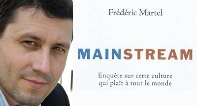 Frédéric Martel MainstreamOn Global War on Culture A Review