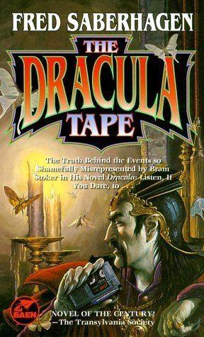 Fred Saberhagen The Dracula Tape Dracula Series 1 by Fred Saberhagen