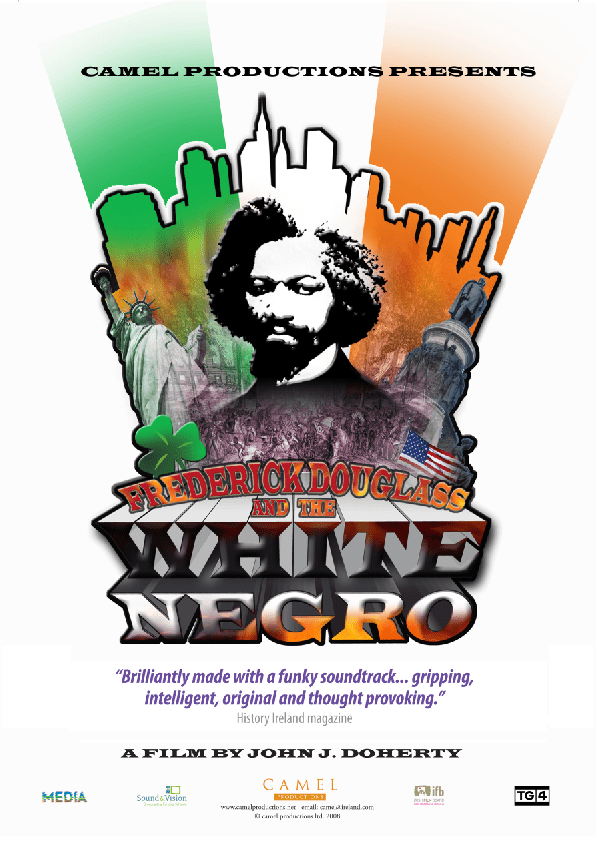 Frederick Douglass and the White Negro movie poster